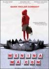 Menina Má.Com – Dvd Rip – DualAudio